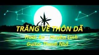 TRĂNG VỀ THÔN DÃ - Guitar Solo