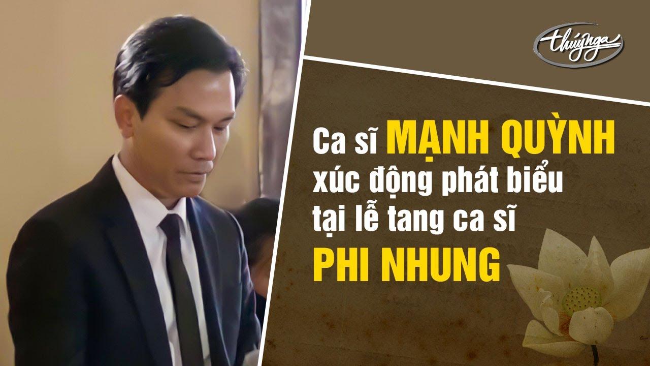 Download Ca sĩ Mạnh Quỳnh xúc động phát biểu tại lễ tang ca sĩ Phi Nhung.