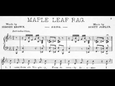 Rare Scott Joplin song -- Maple Leaf Rag Song