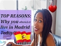 TOP REASONS I LOVE LIVING IN MADRID