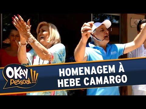 Okay Pessoal!!! (18/04/16) - Homenagem à Hebe Camargo