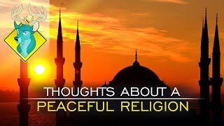OP;ED - Thoughts About a Peaceful Religion