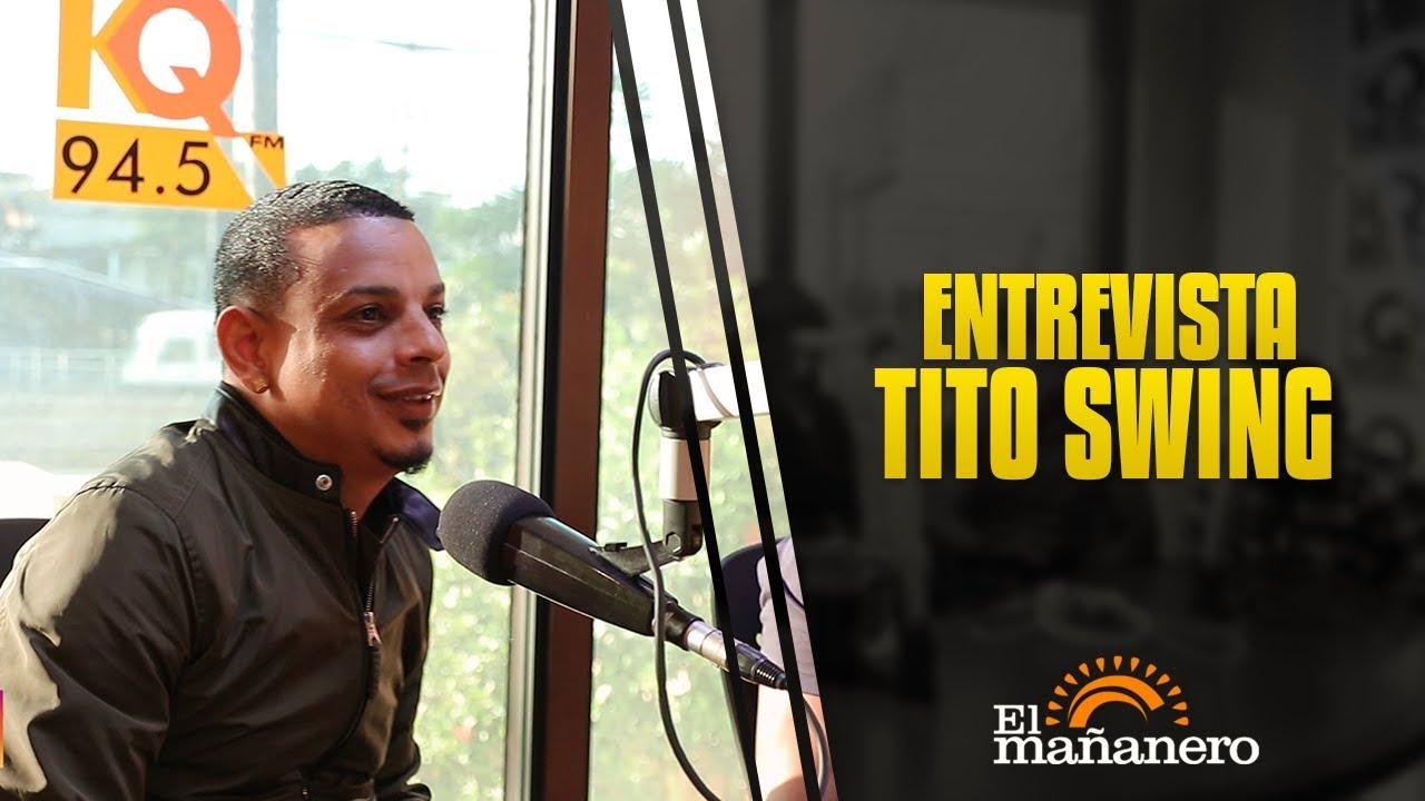 Entrevista a Tito Swing El Mañanero