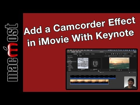 Add a Camcorder Effect in iMovie With Keynote