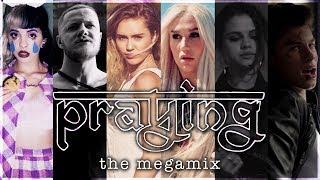 PRAYING | The Megamix ft. Adele, TØP, Nicki Minaj, P!ATD, Lorde
