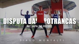 Baixar DISPUTA DAS POTRANCAS - MC Japa do Recife   Coreógrafo Tiago Montalti