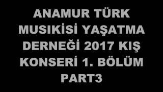 2017 KIŞ 1. BÖLÜM PARTi 3