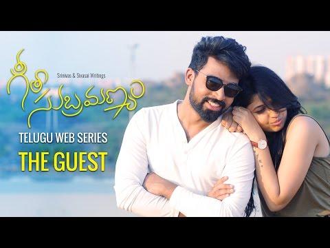 "Geetha Subramanyam || Telugu Web Series - ""The Guest"" - Wirally originals"