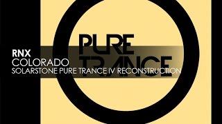 rnx colorado solarstone pure trance iv reconstruction teaser