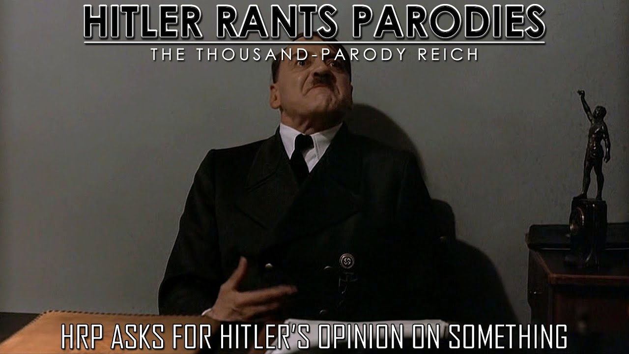 HRP asks for Hitler's opinion on something