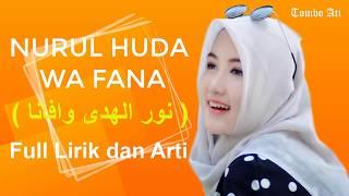 Nurul Huda Wafana ( نور الهدی) Full Lirik & Arti Bikin Adem Mp3