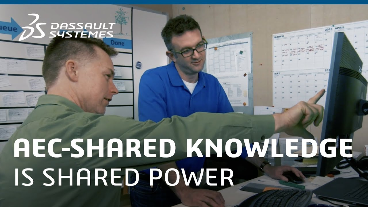 AEC-Shared knowledge is shared power - Dassault Systèmes