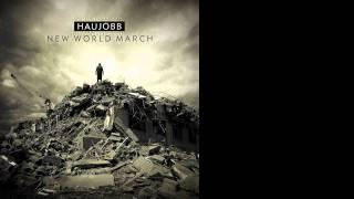 Haujobb - New World March