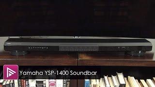 Yamaha YSP 1400 Soundbar Review