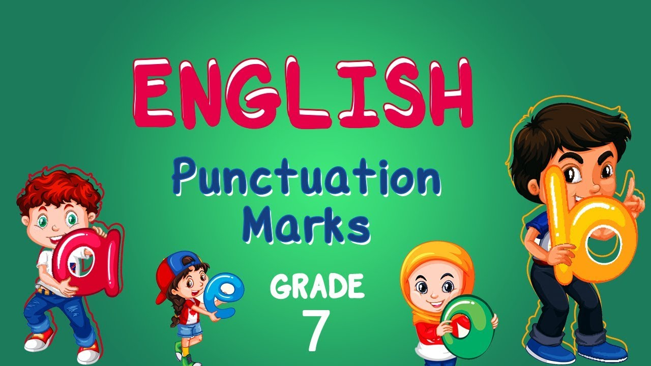 hight resolution of English   Grade 7   Punctuation Marks   Capital letters