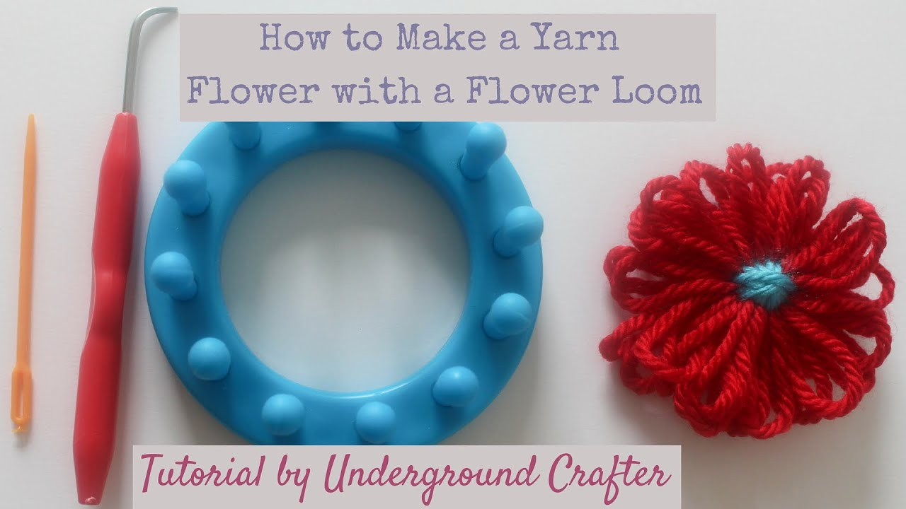 How to Make a Yarn Flower with a Flower Loom Tutorial