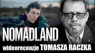NOMADLAND, reż . Chloe Zhao, prod. 2020 - wideorecenzja Tomasza Raczka.