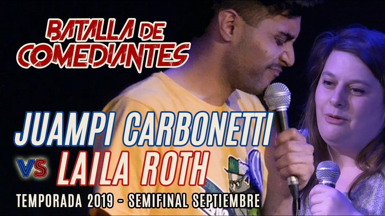 Laila Roth VS Juampi Carbonetti | Batalla de Comediantes | Stand Up Argentina | Semi Final