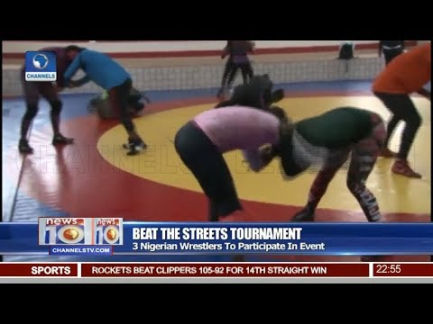 Three Nigerian Wrestlers To Participate In 'Beat The Streets' Tournament Pt 4   News@10   thumbnail