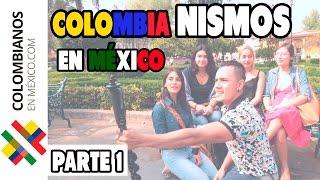 ColombiaNISMOS En México - Parte 1