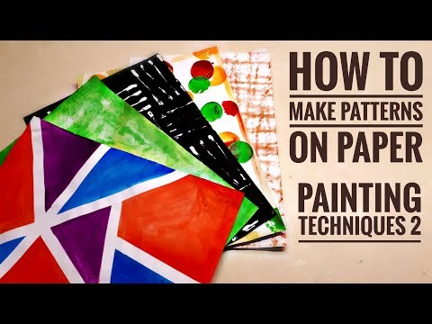 DIY Printed Papers #2 | Painting Techniques | How to make patterns on paper