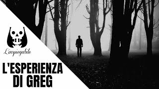 L'agghiacciante esperienza di Greg – 2ª parte