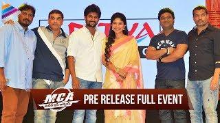 MCA Telugu Movie Pre Release Full Event | Nani | Sai Pallavi | Bhumika | DSP | Dil Raju | #MCA