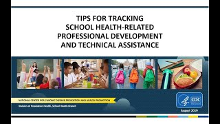 Tips for Tracking School Health-related Professional Development and Technical Assistance