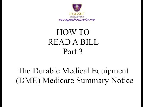HOW TO READ A BILL Part 3  Durable Medical Equipment (DME) Medicare Summary Notice