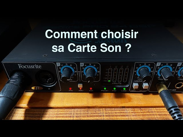 Comment choisir sa carte Son ?- [Mixage en Home Studio]