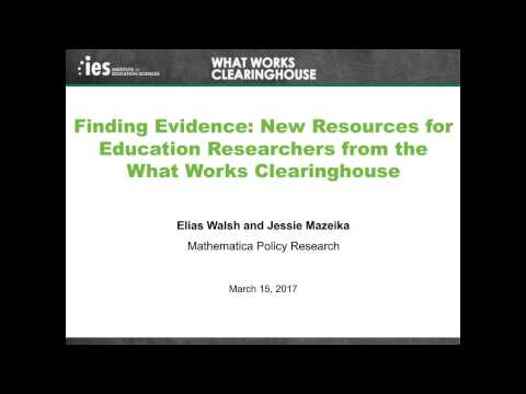 Finding Evidence: New Resources for Education Researchers from the What Works Clearinghouse