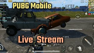 PUBG Mobile Live Stream | Come Play With ME!