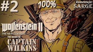 Zagrajmy w Wolfenstein 2: The Deeds of Captain Wilkins DLC (100%) odc. 2 - Wyspa Kodiak
