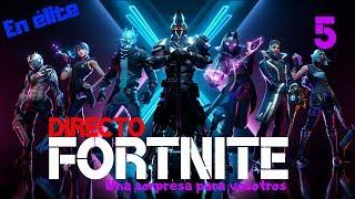 ¡¡¡¡DIRECTO DE FORTNITE!!!! NICKTIMEPLAY - centrogaming ELITE #5 (sorpresa en el directo)