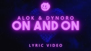Baixar Alok, Dynoro ‒ On & On (Lyrics)