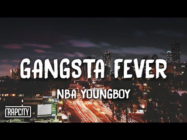 NBA Youngboy - Gangsta Fever (Lyrics)