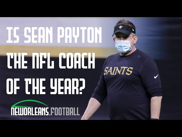 Is Sean Payton the Coach of the Year? | NewOrleans.Football