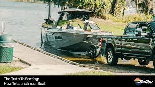 The Truth to Boating: How To Launch Your Boat