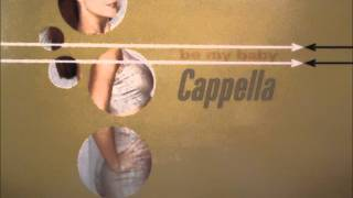 Mike Hypson presents CAPPELLA - Be My Baby (Mas Mix)