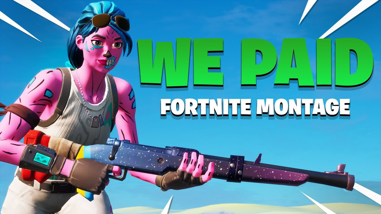 We Paid 💸 - Fortnite Montage