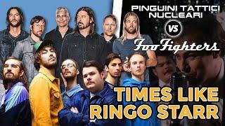 Times like ringo starr - pinguini tattici nucleari vs foo fighters (bruxxx mashup)