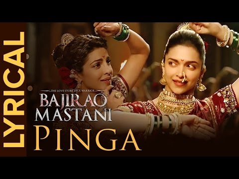 Lyrical: Pinga | Full Song with Lyrics | Bajirao Mastani