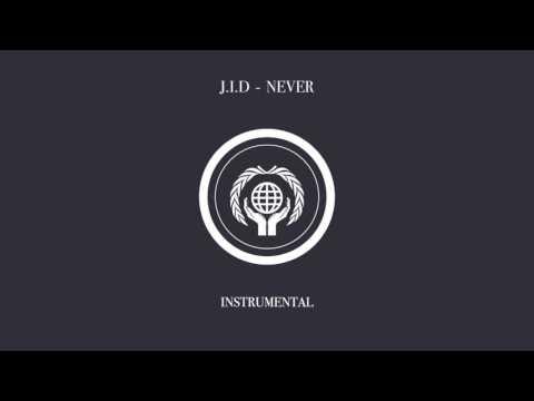 J.I.D - NEVER (Instrumental)