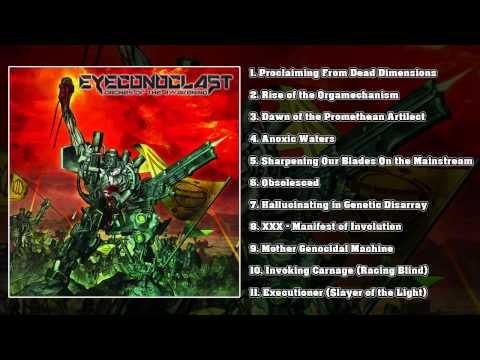 Eyeconoclast - Drones Of The Awakening (FULL ALBUM/HD)