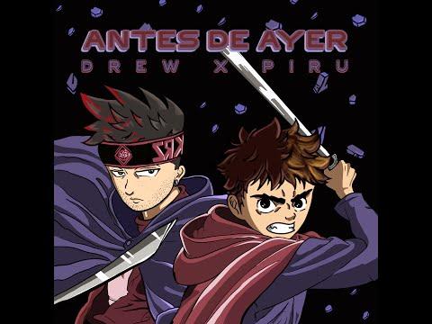 Drew K. & Piru - Antes De Ayer