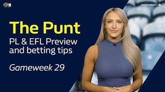 Ep.34 The Punt - Premier League and EFL Betting Tips and Previews | William Hill Football
