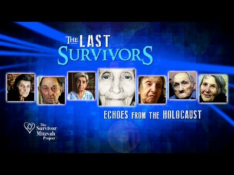 Holocaust Survivor Stories - The Last Survivors -  Echoes from the Holocaust 2016