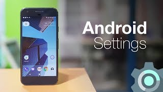 10 Android Settings You Should Change Right Now thumbnail