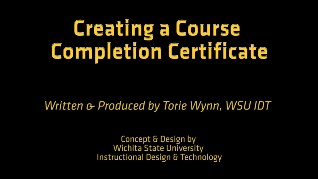 How To Create A Course Completion Certificate Youtube
