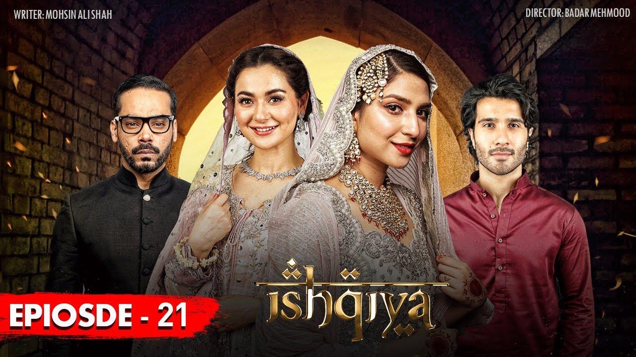 Download Ishqiya Episode 21 [Subtitle Eng] 22nd June 2020 - ARY Digital Drama